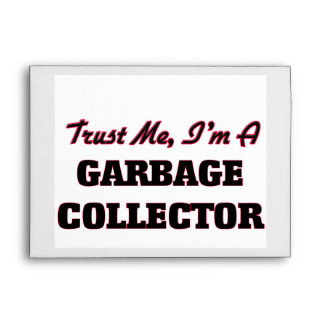 Trust me I'm a Garbage Collector Envelope