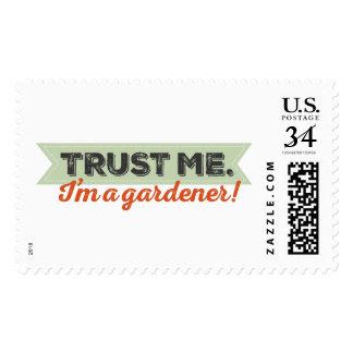 Trust me. I'm a Gardener! Postage Stamp