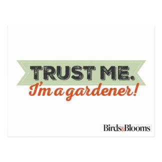 Trust me. I'm a Gardener! Postcard