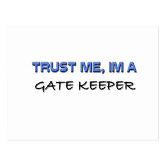 Trust Me I'm a Gate Keeper Postcard