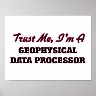 Trust me I'm a Geophysical Data Processor Poster