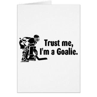 Trust Me Im A Goalie Hockey Card