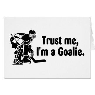 Trust Me Im A Goalie (Hockey) Card