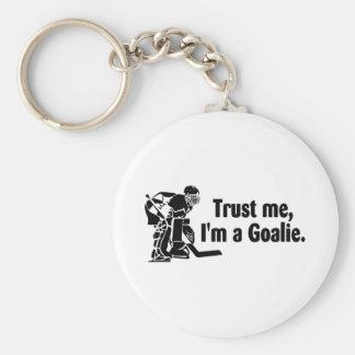 Trust Me Im A Goalie (Hockey) Keychain