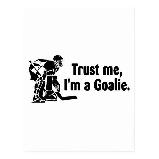 Trust Me Im A Goalie (Hockey) Postcard