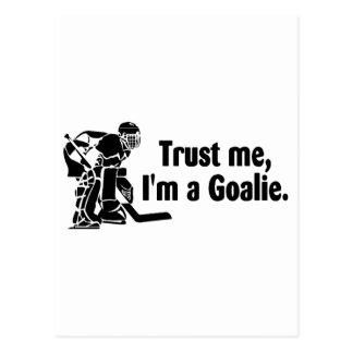 Trust Me Im A Goalie Hockey Postcard