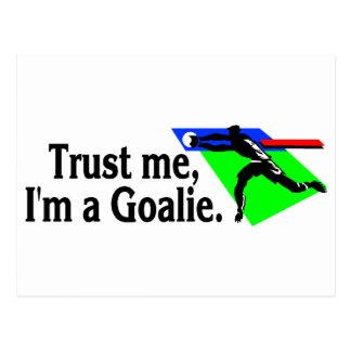 Trust Me Im A Goalie Soccer Postcard