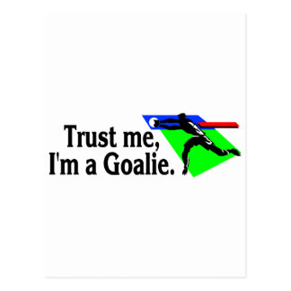 Trust Me Im A Goalie (Soccer) Postcard
