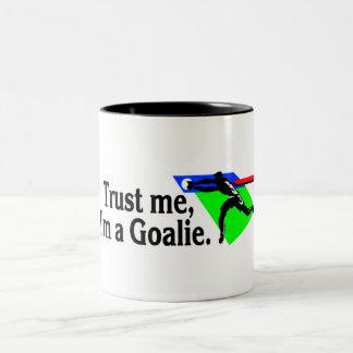 Trust Me Im A Goalie Soccer Two-Tone Coffee Mug
