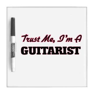 Trust me I'm a Guitarist Dry-Erase Whiteboard