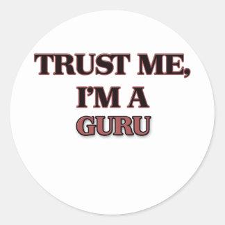 Trust Me I'm A GURU Round Stickers