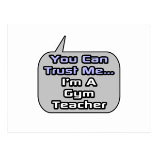 Trust Me .. I'm a Gym Teacher Postcard