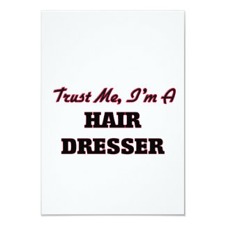 Trust me I'm a Hair Dresser Personalized Invite