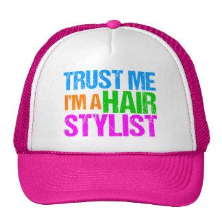 Trust Me I'm a Hair Stylist Trucker Hat