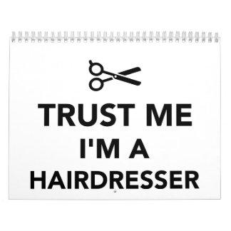 Trust me I'm a Hairdresser Calendar