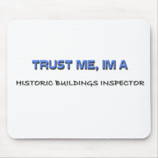 Trust Me I'm a Historic Buildings Inspector Mouse Mats