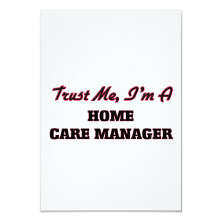 Trust me I'm a Home Care Manager 3.5x5 Paper Invitation Card