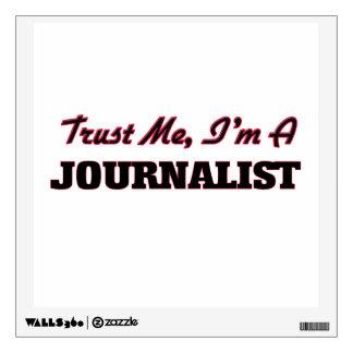Trust me I'm a Journalist Room Decals