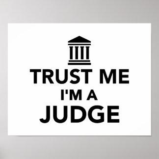 Trust me I'm a Judge Print