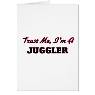 Trust me I'm a Juggler Cards