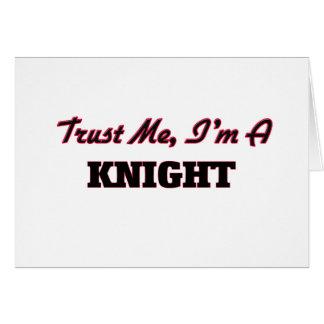 Trust me I'm a Knight Greeting Card