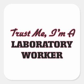 Trust me I'm a Laboratory Worker Square Sticker