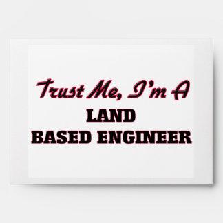 Trust me I'm a Land Based Engineer Envelope