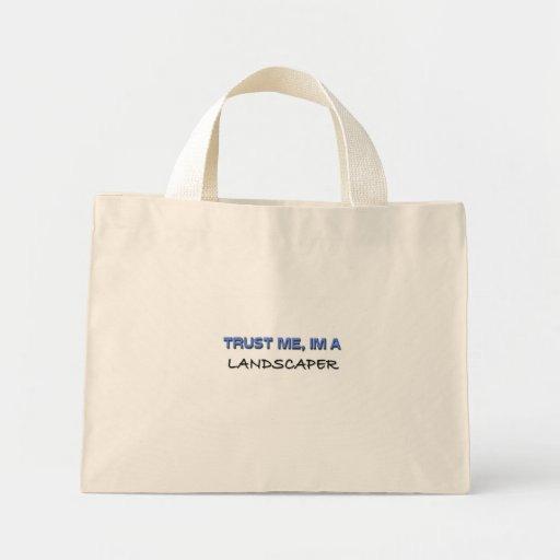 Trust Me I'm a Landscaper Mini Tote Bag