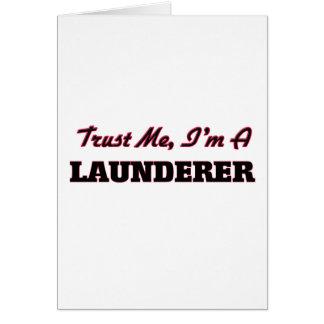 Trust me I'm a Launderer Card