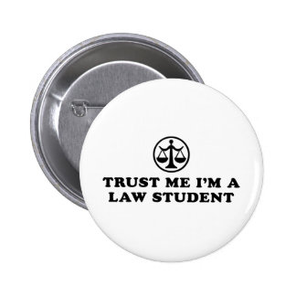 Trust Me I'm A Law Student 2 Inch Round Button