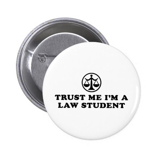 Trust Me I'm A Law Student Buttons