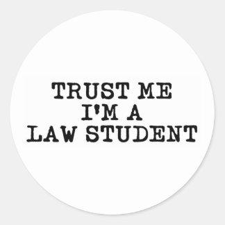 Trust Me I'm a Law Student Classic Round Sticker