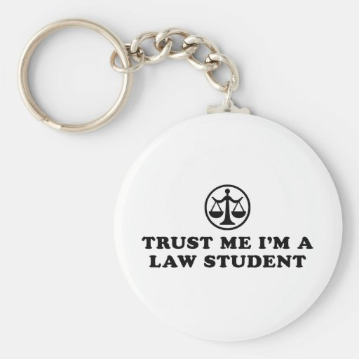 Trust Me I'm A Law Student Keychains