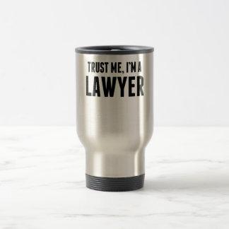 Trust Me I'm A Lawyer 15 Oz Stainless Steel Travel Mug