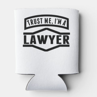 Trust Me I'm A Lawyer Can Cooler
