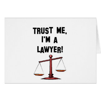 Trust me Im a lawyer Greeting Card