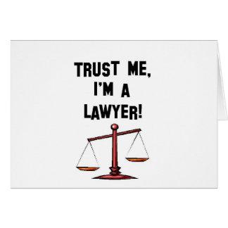 Trust me Im a lawyer Greeting Card