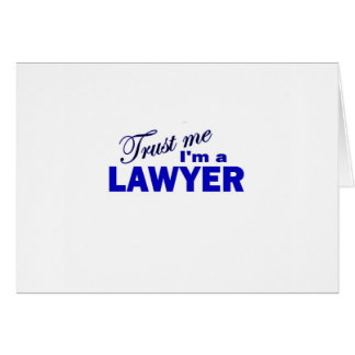 Trust Me I'm a Lawyer Greeting Card