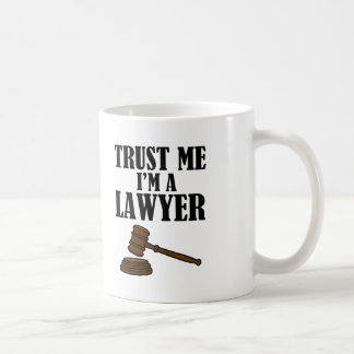 Trust Me I'm a Lawyer funny men's shirt Coffee Mug