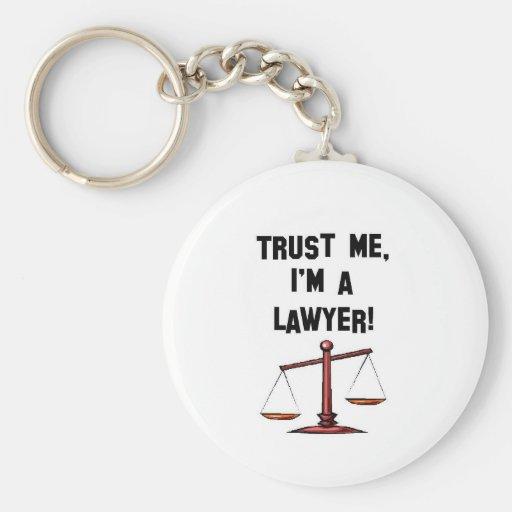 Trust me Im a lawyer Keychain