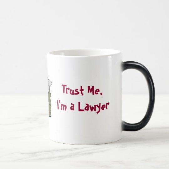 Trust Me, I'm A Lawyer Magic Mug
