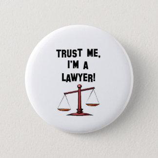 Trust me Im a lawyer Pinback Button