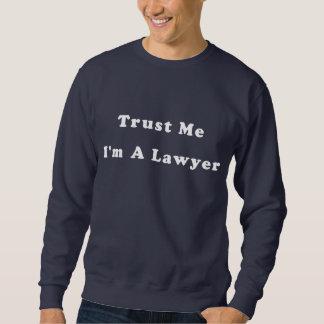 Trust Me, I'm A Lawyer Pullover Sweatshirt