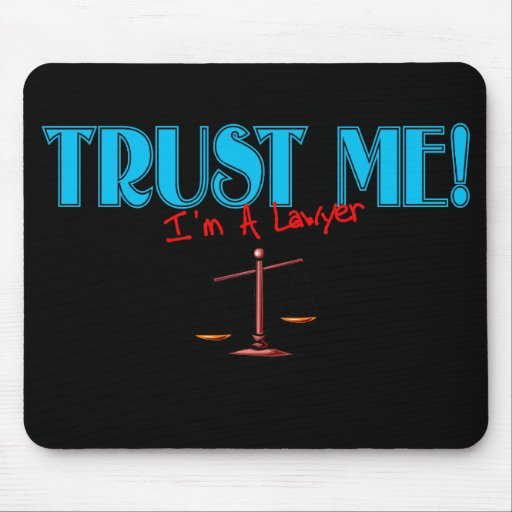 Trust Me I'm A Lawyer Scales Of Justice Mouse Pad