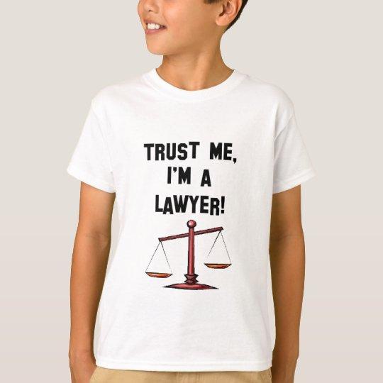 Trust me Im a lawyer T-Shirt