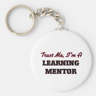 Trust me I'm a Learning Mentor Keychain
