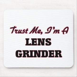 Trust me I'm a Lens Grinder Mousepad
