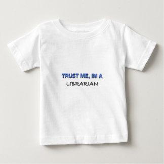 Trust Me I'm a Librarian Tee Shirt