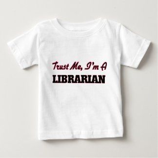 Trust me I'm a Librarian Tees