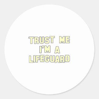 Trust Me I'm a Lifeguard Classic Round Sticker